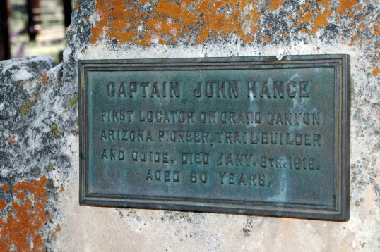 Captain John Hange is considered the first to be buried here, since six weeks after his death and burial, Congress created the Grand Canyon National Park, and then the Park Service designated Captain Hance's grave as the centerpiece of the new cemetery.